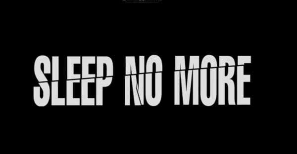 sleep no more NY 1